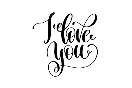 I love you hand written lettering positive quote
