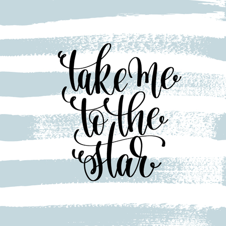take me to the star hand lettering inscription Çizim