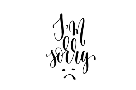 I am sorry hand lettering inscription positive quote Imagens