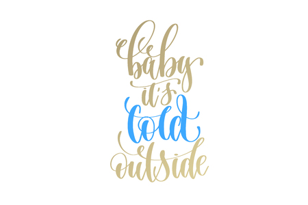 baby it's cold outside golden hand lettering winter holidays