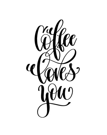 Coffee loves you hand lettering inscription vector
