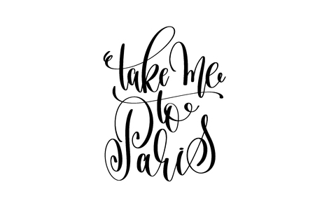 take me to Paris hand lettering modern typography