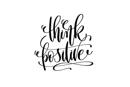think positive hand lettering positive quote Stock Photo