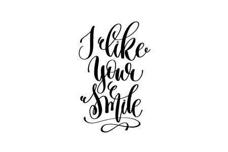 I like your smile hand lettering inscription positive quote Иллюстрация