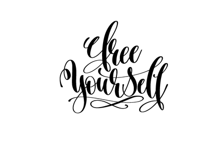 free yourself - hand lettering inscription Illustration