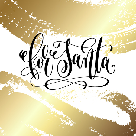 For santa - hand lettering quote to winter holiday design