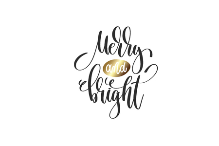 Merry and bright - hand lettering inscription to winter holiday