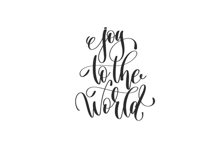 Joy to the world - hand lettering inscription to winter holiday Vettoriali
