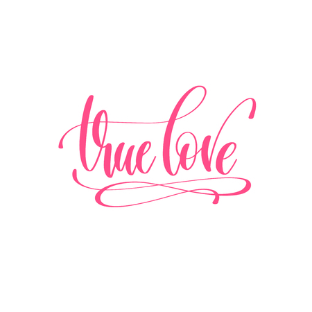 True love hand lettering love quote to valentines day design