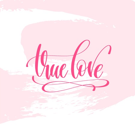True love hand lettering poster on pink brush stroke pattern