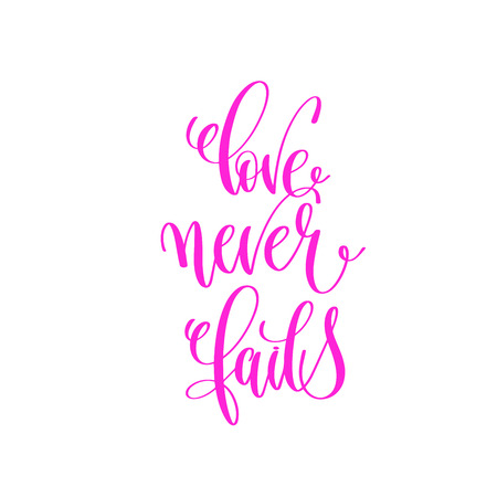 love never fails - hand lettering calligraphy quote to valentine