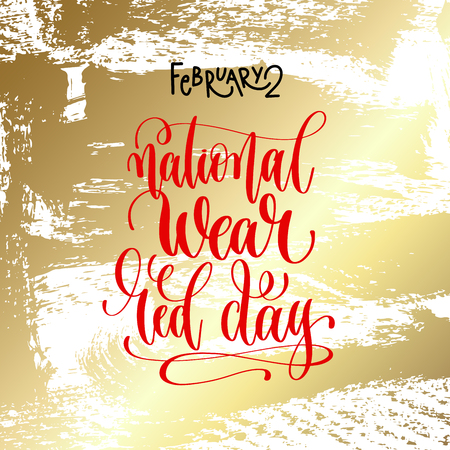 A february 2 - national wear red day - hand lettering inscription text on golden brush stroke background to holiday design, calligraphy vector illustration
