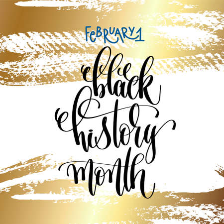 February 1 - black history month - hand lettering inscription text on golden brush stroke background to holiday design, calligraphy vector illustration. Vettoriali