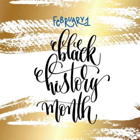 1 lutego - czarny miesiąc historii - ręka napis tekst napis na tle obrysu złotego pędzla do projektowania wakacji, ilustracji wektorowych kaligrafii.