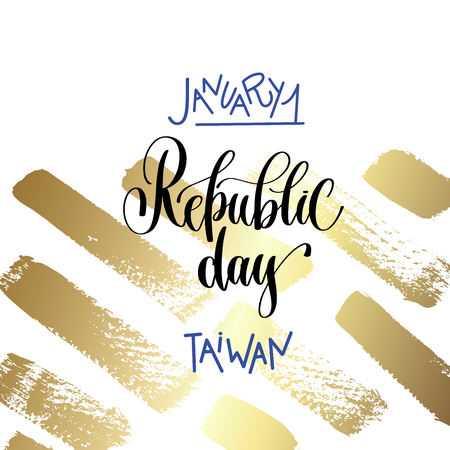 january 1 - republic day - taiwan hand lettering inscription text on golden brush stroke background to holiday design, calligraphy vector illustration Ilustração