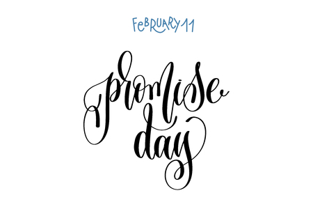 february 11 - promise day - hand lettering inscription text