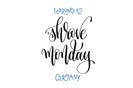 February 12 - Shrove Monday - Germany, hand lettering inscription.