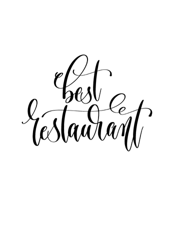 best restaurant - black and white hand lettering inscription