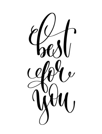 best for you - black and white hand lettering inscription text for coffee house design, calligraphy vector illustration Banco de Imagens - 112051384