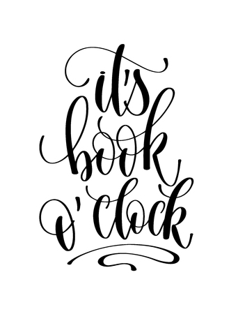 its book oclock - hand lettering inscription text