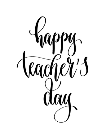 happy teacher's day - hand lettering inscription text for back to school holiday celebration design, calligraphy vector illustration