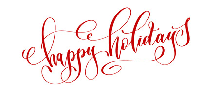 happy holidays - red hand lettering text to winter holiday design, calligraphy vector illustration  イラスト・ベクター素材