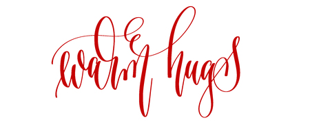 warm hugs - hand lettering inscription text to winter holiday design, celebration greeting card, calligraphy vector illustration