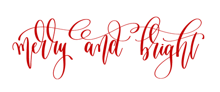 merry and bright - red hand lettering inscription text to winter holiday design, calligraphy vector illustration