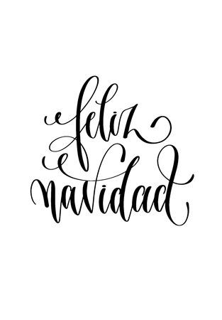 feliz navidad - hand lettering inscription Merry Christmas spanish text to winter holiday design, christmas decoration vector illustration