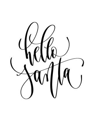 hello Santa - hand lettering inscription text to winter holiday design, christmas decoration vector illustration  イラスト・ベクター素材