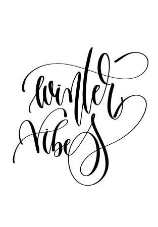 winter vibes - hand lettering inscription text to winter holiday design, christmas decoration vector illustration