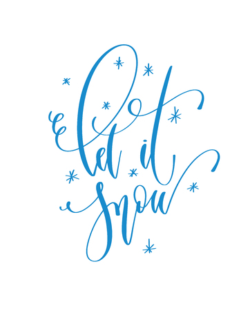 let it snow - hand lettering inscription text to winter holiday design, calligraphy vector illustration
