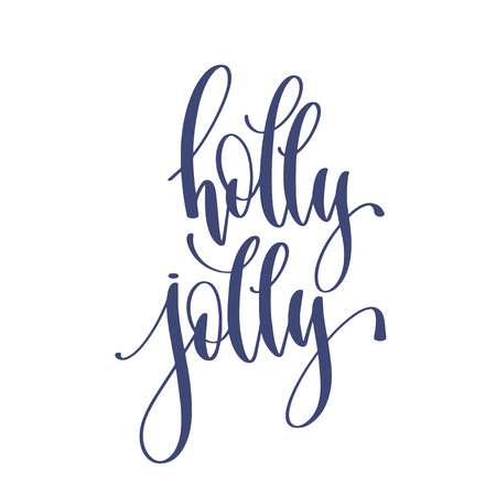 holly jolly - hand lettering inscription text to winter holiday design, calligraphy vector illustration Ilustrace