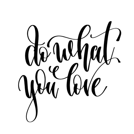 do what you love - hand lettering inscription text, motivation and inspiration positive quote, calligraphy vector illustration Foto de archivo - 126678028