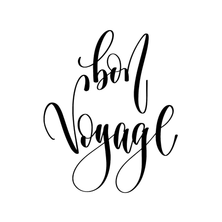 bon voyage - hand lettering inscription text, motivation and inspiration positive quote, calligraphy vector illustration