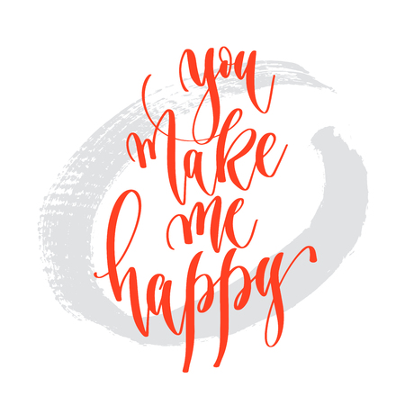 you make me happy - hand lettering inscription text to valentines day design, romantic quote on brush stroke grey background, calligraphy vector illustration Vectores