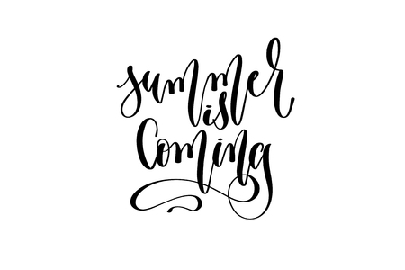 summer is coming - hand lettering inscription text about happy summer time Vector Illustration