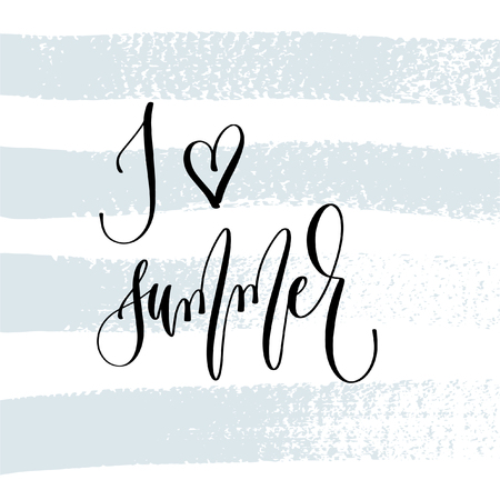 I love summer - hand lettering typography poster about summer time positive quote on blue brush stroke background, vector illustration