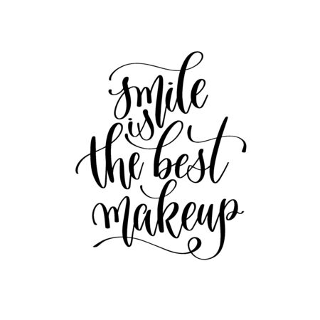 smile is the best makeup - hand lettering inscription text, positive quote