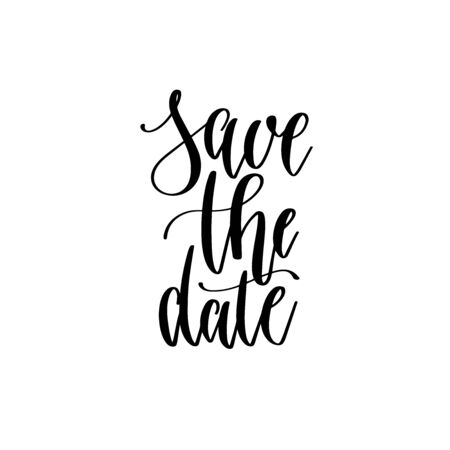 save the date - hand lettering inscription text, motivation and inspiration positive quote  イラスト・ベクター素材