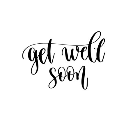get well soon - hand lettering inscription text motivation