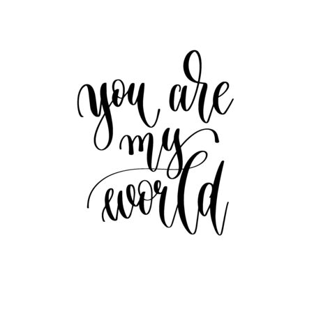 you are my world - hand lettering inscription to wedding invitation or Valentines day design 일러스트