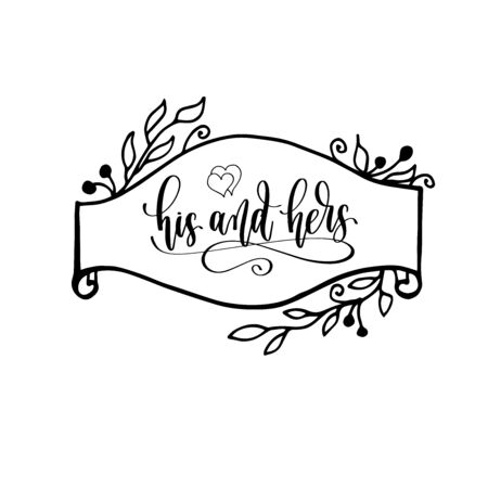 his and hers - hand lettering inscription to wedding invitation or Valentines day design