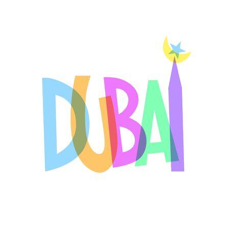 bright color inscription of the name of the Arab Emirate Dubai