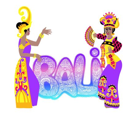 hand lettering inscription text - Bali with traditional bali dancer, - famous island in Indonesia