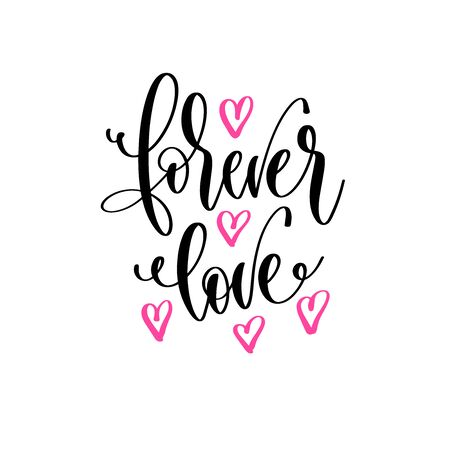 forever love - hand lettering positive quotes design, motivation and inspiration text
