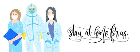 stay at home for us - hand lettering poster with doctor and nurses - coronavirus covid-19 concept