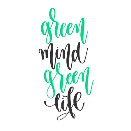green mind green life - hand lettering positive quotes design, motivation and inspiration text Çizim