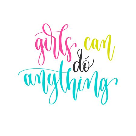 girls can do anything - hand lettering positive quotes design, motivation and inspiration text Çizim