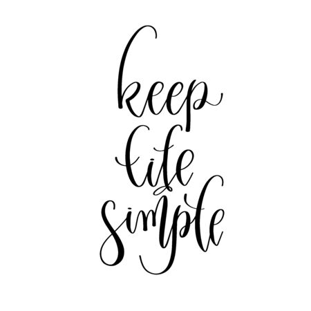 keep life simple - hand lettering inscription positive quote design, motivation and inspiration phrase Çizim